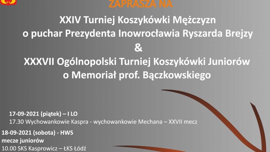 XXIV Turniej Koszykówki Mężczyzn o Puchar Prezydenta Miasta Inowrocławia Ryszarda Brejzy.